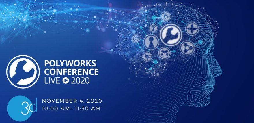 PolyWorks® Live Conference 2020 UK